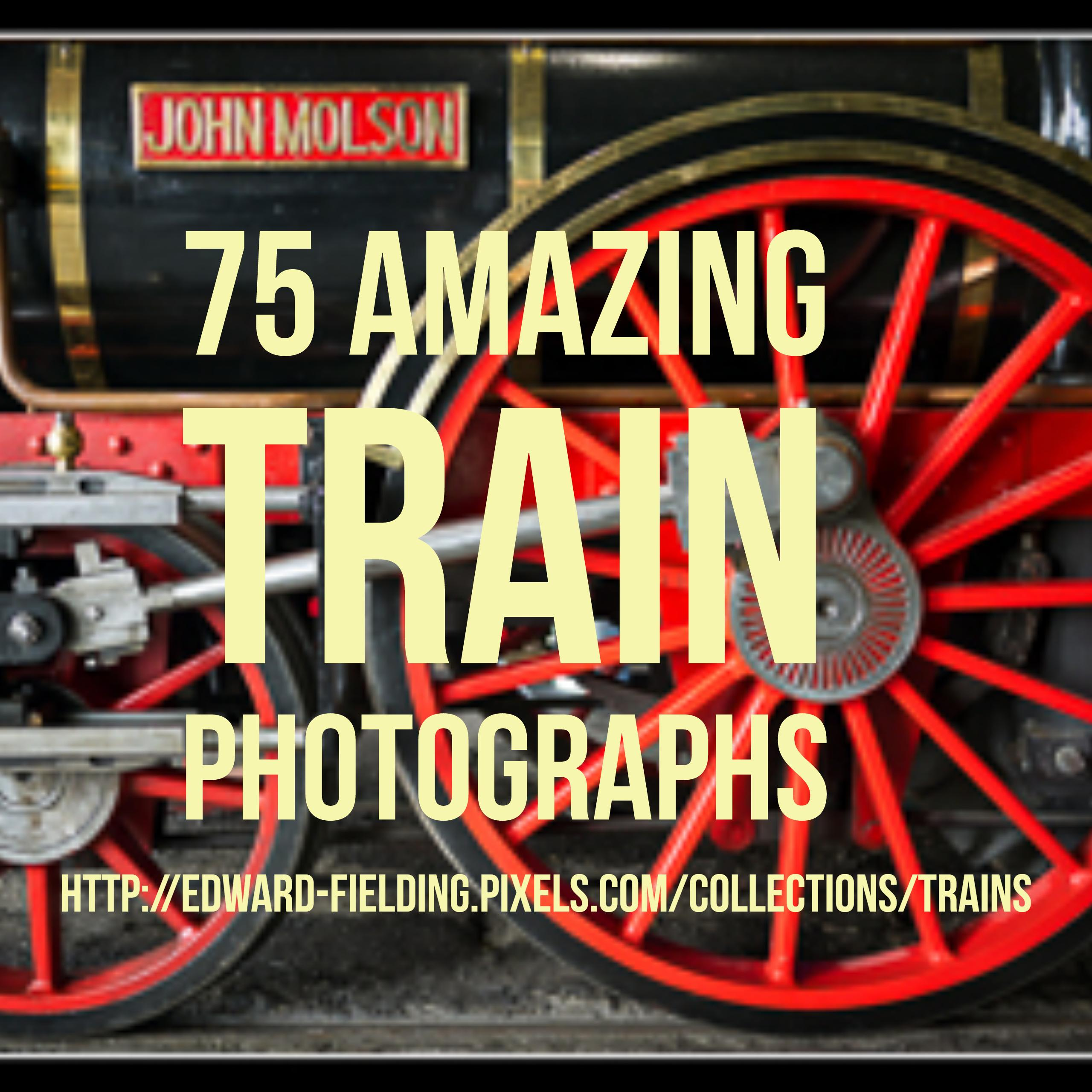 75 Amazing Train Photographs