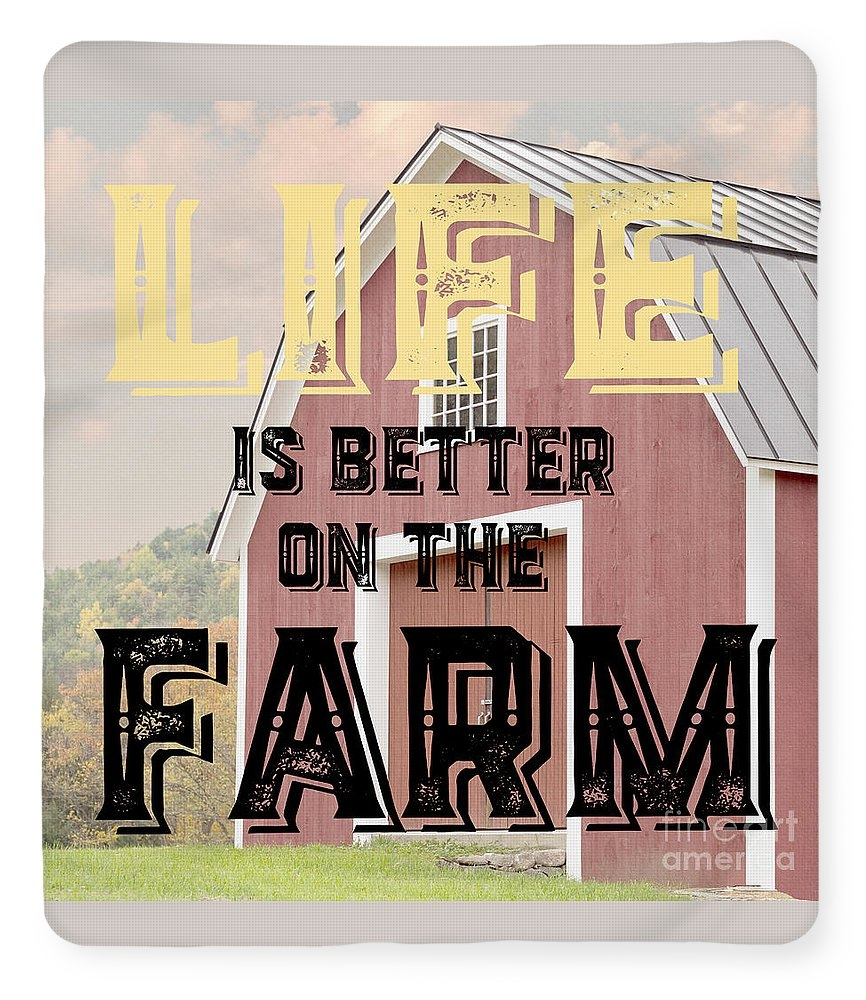 "a Sherpa Fleece Blanket (50"" x 60"") of Life Is Better On The Farm to a buyer from Enola, PA."